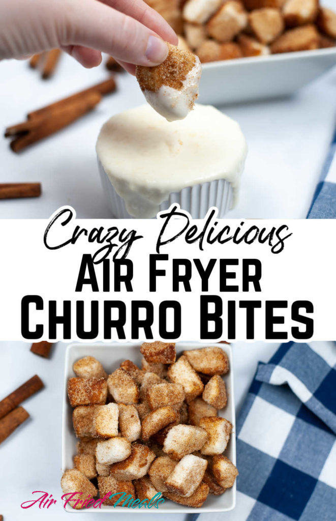 """Churro bites being dipped on top, middle says """"Crazy delicious air fryer churro bites, bottom has a container full of churro bites made from angel food cake."""